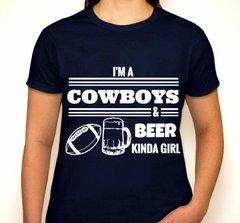 I'm A Cowboys & Beer Kinda Girl Fan T-Shirt