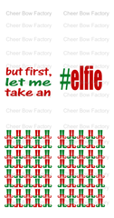 but first, let me take an #elfie Cheer Bow Ready to Press Sublimation Graphic