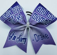 I only love my bed and my momma Drake Glitter Cheer Bow