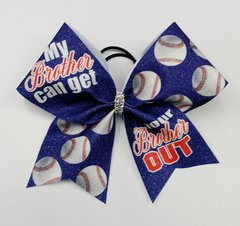 My Brother Can Get Your Brother Out Baseball Cheer Bow