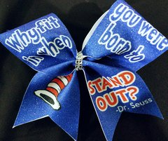 Why Fit In When you were born to Stand Out Dr. Seuss Cheer Bow
