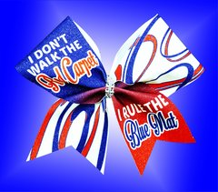 I Don't Walk The Red Carpet I Rule The Blue Mat Glitter Cheer Bow