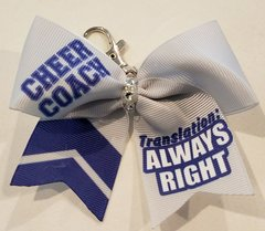 Cheer Coach Translation Always Right Mini Ribbon Keychain Bow