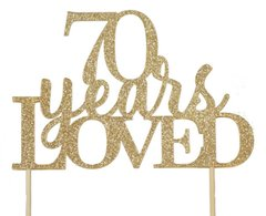 Gold 70 Years Loved Cake Topper