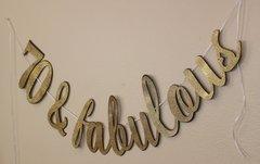 Black & Gold 70 & Fabulous Cursive Banner