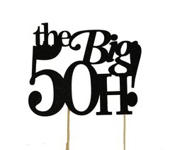 Black The Big 5OH! Cake Topper