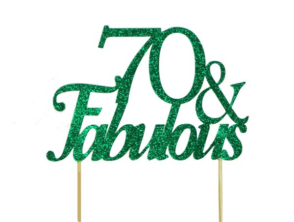 Green 70 & Fabulous Cake Topper