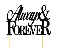 Black Always & Forever Cake Topper