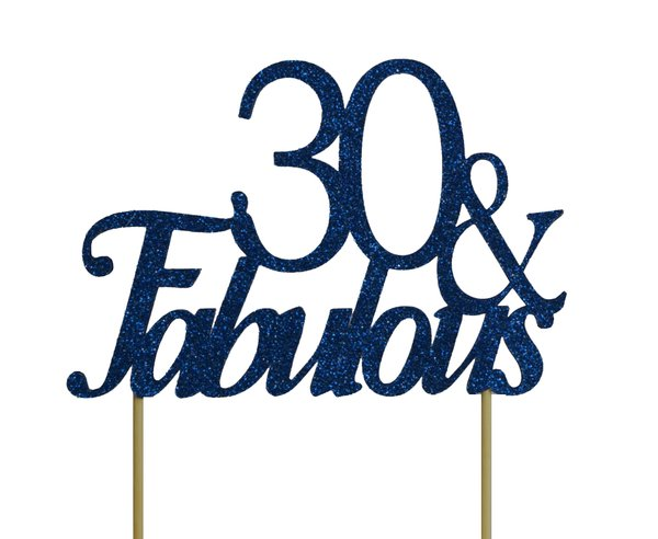 Blue 30 & Fabulous Cake Topper