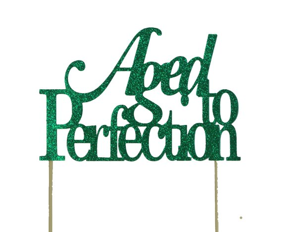 Green Aged to Perfection Cake Topper