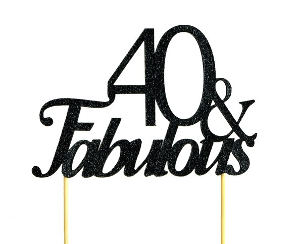 Black 40 & Fabulous Cake Topper
