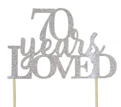 Silver 70 Years Loved Cake Topper