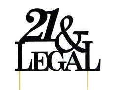 Black 21 & Legal Cake Topper