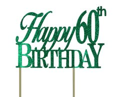 Green Happy 60th Birthday Cake Topper