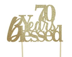 Gold 70 Years Blessed Cake Topper
