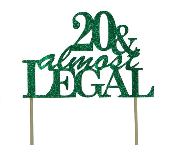Green 20 & Almost Legal Cake Topper