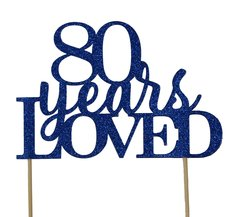 Blue 80 Years Loved Cake Topper