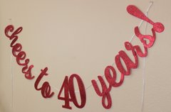 Red Cheers to 40 Years! Cursive Banner