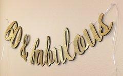 Black and Gold 60 & Fabulous Cursive Banner