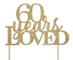 Gold 60 Years Loved Cake Topper