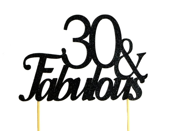 Black 30 & Fabulous Cake Topper