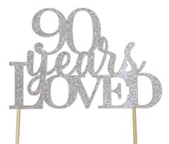 Silver 90 Years Loved Cake Topper