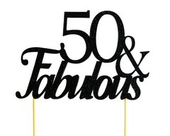 Black 50 & Fabulous Cake Topper