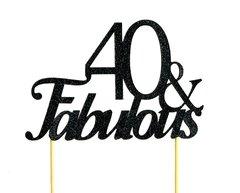 Black 40 & Fabulous Cake Topper
