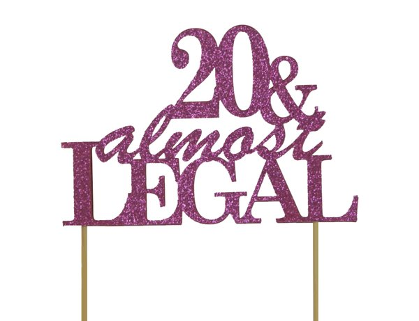 Pink 20 & Almost Legal Cake Topper