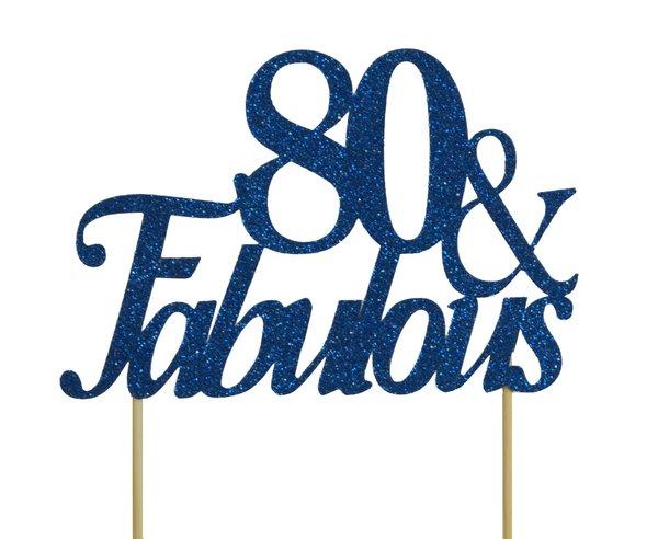 Blue 80 & Fabulous Cake Topper