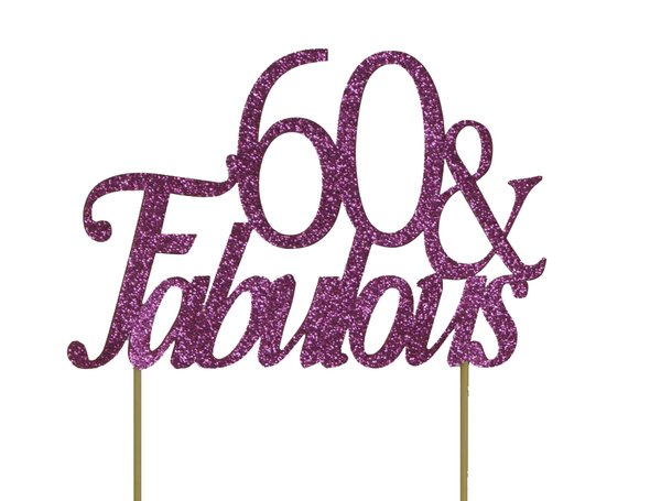 Pink 60 & Fabulous Cake Topper