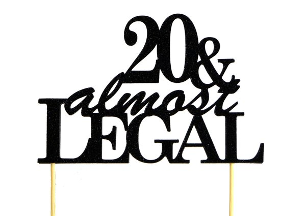 Black 20 & Almost Legal Cake Topper