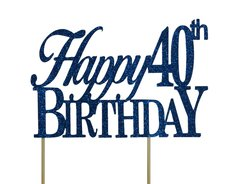 Blue Happy 40th Birthday Cake Topper