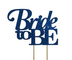 Blue Bride to be Cake Topper
