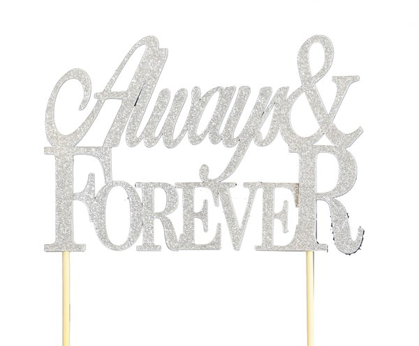 Silver Always & Forever Cake Topper
