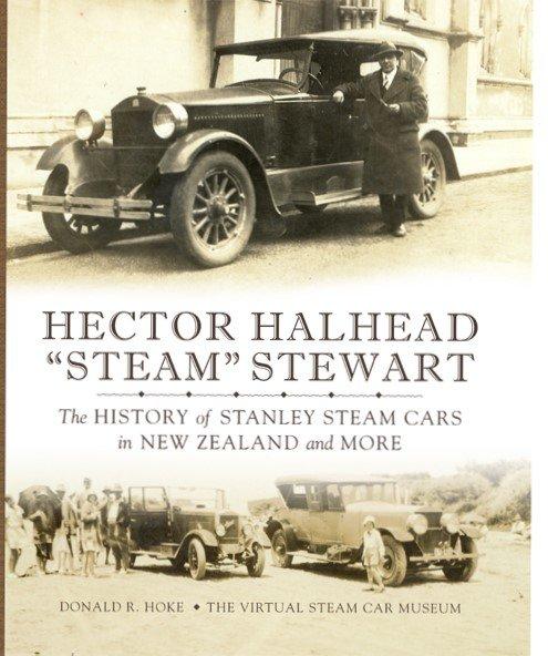 "160 Hector Halhead ""Steam"" Stewart: The History Of Stanley"