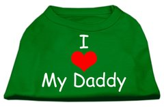 Dog Shirts: I LOVE MY DADDY Screen Print Dog Shirt in Various Colors & Sizes by Mirage