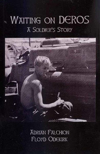 Waiting on DEROS, A Soldier's Story