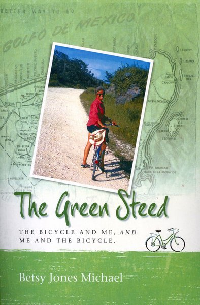 Green Steed, the Bicycle and Me, and Me and the Bicycle