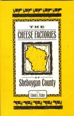 Cheese Factories of Sheboygan County