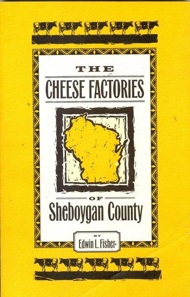 Cheese Factories of Sheboygan County