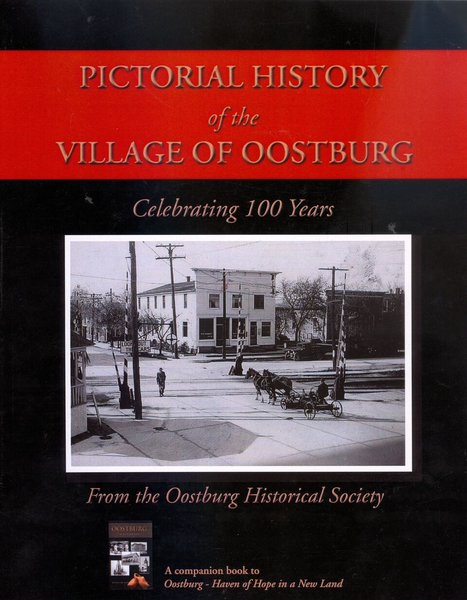Pictorial History of the Village of Oostburg