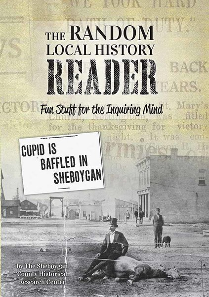 Random Local History Reader, Fun Stuff for the Inquiring Mind