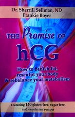 "Book - ""The Promise of hCG"" How to banish fat, resculpt your body & rebalance your metabolism"