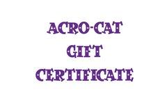 Acro-Cat Gift Certificate