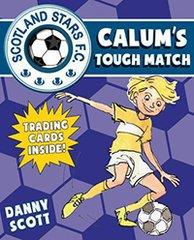 Calum's Tough Match  Scotland Stars F. C Book 5