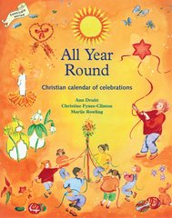All Year Round  Christian Calendar of Celebrations  Ann Druitt and Christine Fynes- Clinton