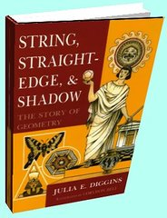 String, Straightedge, and Shadow: The Story of Geometry by Julia E. Diggins