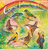 Come Follow Me! Audio CD, Volume 2 by Artist Lorraine Wolf