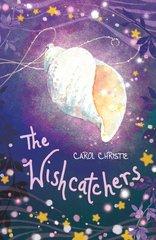 The Wishcatchers  by Carol Christie